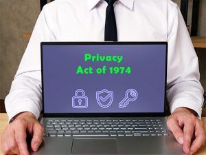 An image featuring a person holding a laptop that says privacy act of 1974 on it with multiple security and privacy logos